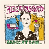 REIGNING SOUND-Abduction...For Your Love