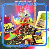 VIBRAVOID-2001 15th ANNIVERSARY EDITION