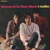 TRAFFIC-Heaven Is in Your Mind