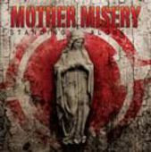 MOTHER MISERY-Standing Alone