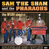 SAM THE SHAM & THE PHARAOHS-The MGM Singles