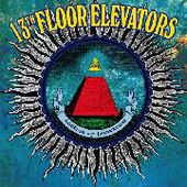 13TH FLOOR ELEVATORS-Rockius Of Levitatum