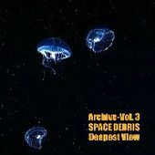 SPACE DEBRIS-Archive, Vol. 3: Deepest View