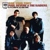 REVERE, PAUL & THE RAIDERS-(You're A) Bad Girl/Ride Your Pony