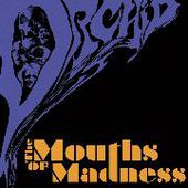 ORCHID-The Mouths Of Madness (black)