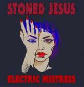 STONED JESUS-Electric Mistress