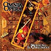 OMNIA OPERA-Nothing Is Ordenary (splatter)