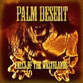 PALM DESERT-Falls Of The Wastelands