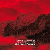 LONE CROWS-Dark Clouds