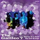 GALILEO 7-One Lie At A Time