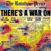 RAINBOW PRESS-There's A War On
