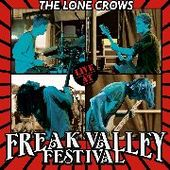 LONE CROWS-Live At Freak Valley