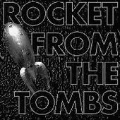 ROCKET FROM THE TOMBS-Black Record