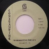 CONSTANTINE-Worshipping The Sun/Blue Iris Baby
