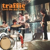 TRAFFIC-Live On Air 1967