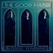 GOOD HAND-Blissful Yearning