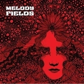 MELODY FIELDS-s/t
