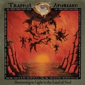 TRAPPIST AFTERLAND-Burrowing To Light In The Land Of Nod