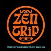 ZEN TRIP/PROJEKT FX 3-Music From Another World