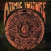 ATOMIC VULTURE-Stone Of The Fifth Sun