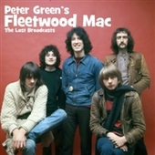 GREEN, PETER 'S FLEETWOOD MAC-The Lost Broadcasts