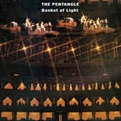 PENTANGLE-Basket Of Light