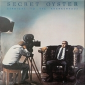SECRET OYSTER-Straight To The Krankenhaus