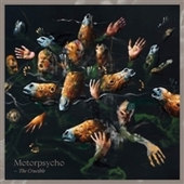 MOTORPSYCHO-The Crucible
