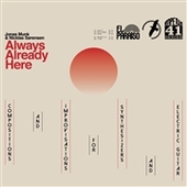 MUNK, JONAS & NICKLAS SORENSEN-Always, Already Here