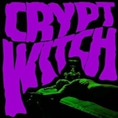 CRYPT WITCH-Bad Trip Exorcism