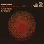 MYTHIC SUNSHIP-Changing Shapes