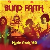 BLIND FAITH-Hyde Park 69