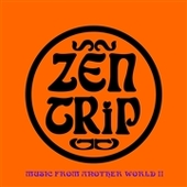 ZEN TRIP/PROJEKT FX 3-Music From Another World Part II