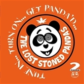 LOST STONED PANDAS-Tune In,,,Turn On...Get Panda'D (green)