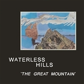 WATERLESS HILLS-The Great Mountain