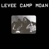 LEVEE CAMP MOAN-s/t