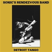 SONIC'S RENDEZVOUS BAND-Detroit Tango (red)