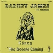 JAMES, BARNEY & WARHORSE-Koneg: The Second Coming