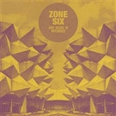 ZONE SIX-Any Noise Is Intended