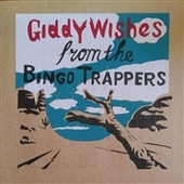 BINGO TRAPPERS-Giddy Wishes