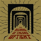 UP-TIGHT-The Beginning Of The End