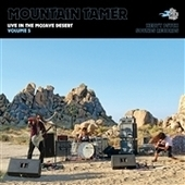MOUNTAIN TAMER-Live In The Mojave Desert, Vol. 5 (pink)