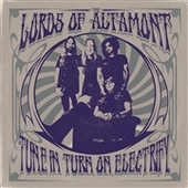 LORDS OF ALTAMONT-Tune In, Turn On, Electrify