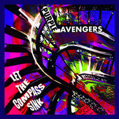 PURPLE AVENGERS-Let The Compass Sink