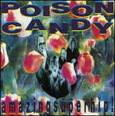 POISON CANDY-Amazing super hip!