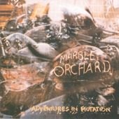 MARBLE ORCHARD-Adventures in mutation