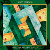 MAAT LANDER/SOUNDS OF NEW SOMA-Split