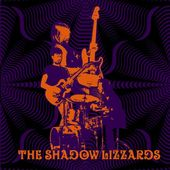 SHADOW LIZZARDS-s/t