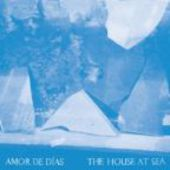 AMOR DE DIAS-House at Sea