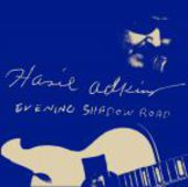 ADKINS, HASIL-Evening Shadow Road